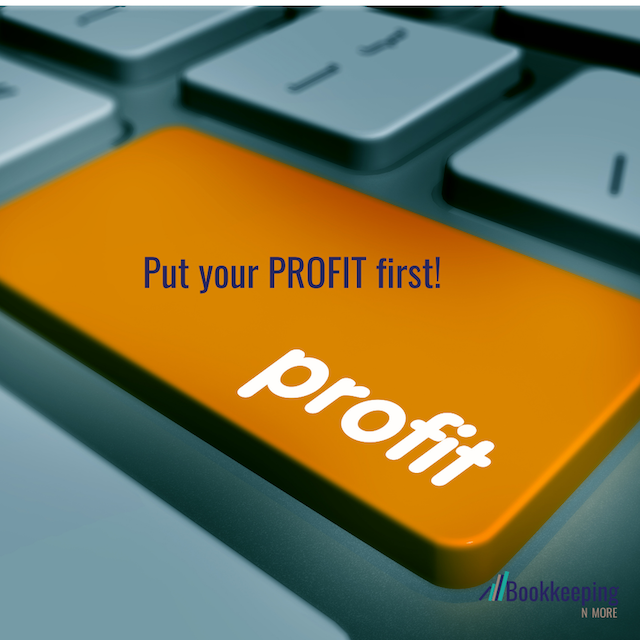 PROFIT FIRST – Step 2: Put Your Profit First